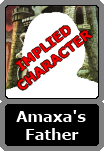 Amaxa's Unnamed Father