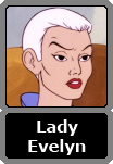Lady Evelyn Morgan Powers (Evil Lyn)