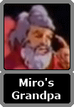 Miro's Unnamed Grandfather