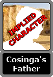 Cosinga's Unnamed Father