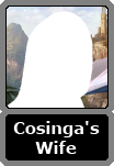 Cosinga's Unnamed Wife