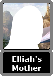 Elliah's Unnamed Mother