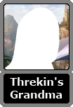 Threkin's Unnamed Grandmother